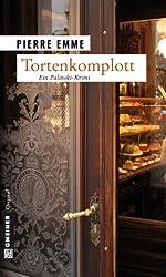Tortenkomplott: Palinskis sechster Fall (Kriminalromane im GMEINER-Verlag)