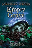 Lockwood & Co., Book Five The Empty Grave Hardcover – September 12, 2017 by Jonathan Stroud  (Author)