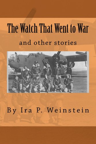 The Watch That Went to War by [Weinstein, Ira]