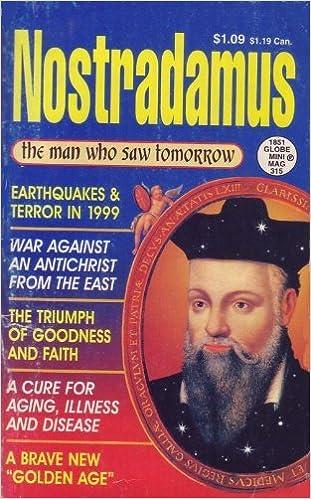 Nostradamus: The man who saw tomorrow (Globe digest series