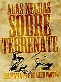 Alas negras sobre Terrenate (Las batallas hispano-apaches en el salvaje norte de América III)