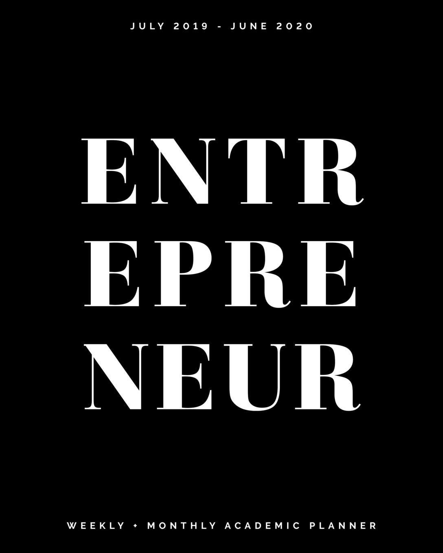 Entrepreneur: July 2019 - June 2020   Weekly + Monthly ...