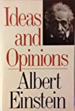 Ideas and Opinions, Albert Einstein, 0517556014