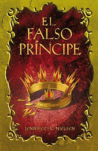 El falso príncipe (El Falso Príncipe 1) (Spanish Edition)