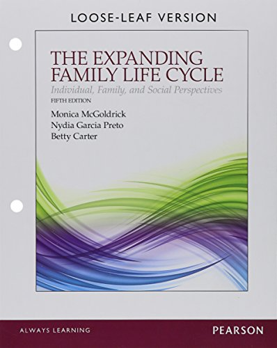 The Expanding Family Life Cycle: Individual, Family, and Social Perspectives, Enhanced Pearson eText with Loose-Leaf Version -- Access Card Package (5th Edition)