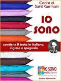 IO SONO: IO SONO in italiano, inglese e spagnolo (Italian Edition)