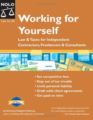 Working for Yourself: Law & Taxes for Independent Contractors, Freelancers & Consultants (6th Edition) PDF