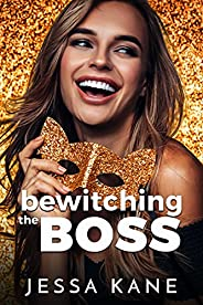 Bewitching the Boss (English Edition)