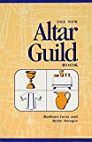 img - for The New Altar Guild Book book / textbook / text book