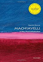 Machiavelli: A Very Short Introduction (Very
