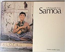 Samoa A Photographic Essay Sutter Frederic Koehler 9780870227783 Amazon Com Books
