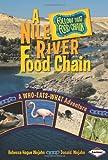 A Nile River Food Chain, Rebecca Hogue Wojahn, 0822576147