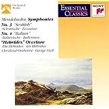 """Mendelssohn: Symphonies 3, 4, Overture """"Hebrides"""""""