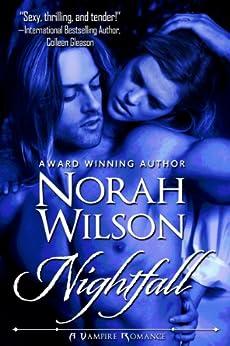 Nightfall (A Vampire Romance Book 2) by [Wilson, Norah]