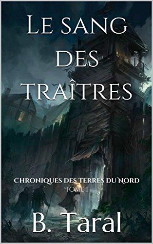 Amazon Com Le Sang Des Traitres Livre Fantasy Chroniques