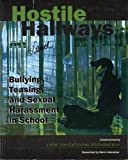 Hostile Hallways : Bullying, Teasing, and Sexual Harassment in School, Harris Interactive, 1879922282