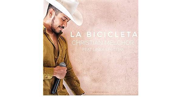 La Bicicleta (feat. Línea Efectiva) de Christian Melchor en Amazon ...