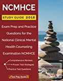 img - for NCMHCE Study Guide 2018: Exam Prep and Practice Questions for the National Clinical Mental Health Counseling Examination NCMHCE book / textbook / text book