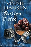 img - for Rotten Dates: A Carol Sabala Mystery (The Carol Sabala Mysteries) (Volume 3) book / textbook / text book