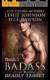 Badass: Deadly Target (Book 1)