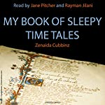 My Book of Sleepy Time Tales | Zenaida Cubbinz