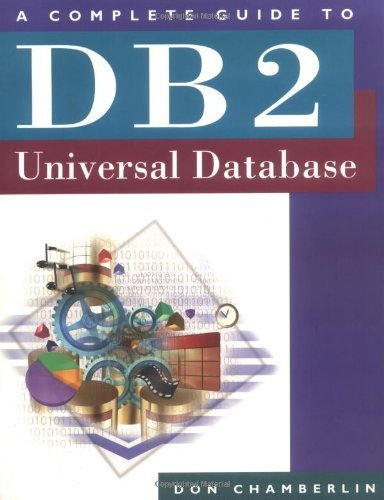 Download A Complete Guide to DB2 Universal Database (The Morgan Kaufmann Series in Data Management Systems) Pdf