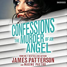 Confessions: The Murder of an Angel: Confessions 4 | Livre audio Auteur(s) : James Patterson Narrateur(s) : Lauren Fortgang