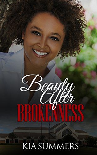 Search : Beauty After Brokenness (Ashes to Beauty Series Book 1)