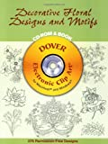 Decorative Floral Designs and Motifs, Dover Staff and Madeleine Orban-Szontagh, 0486995941