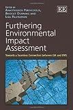 Furthering Environmental Impact Assessment, Anastassios Perdicoulis, Bridget Durning, Lisa Palframan, 0857933272