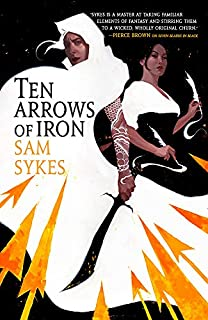 Book Cover: Ten Arrows of Iron