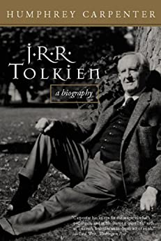 J.R.R. Tolkien: A Biography by [Carpenter, Humphrey]