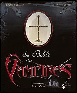 """Résultat de recherche d'images pour """"La bible des vampires brasey"""""""