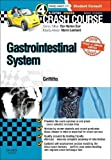 img - for Crash Course Gastrointestinal System Updated Print + eBook edition, 4e book / textbook / text book