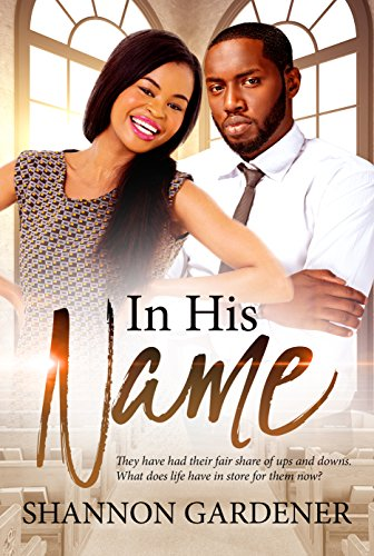 Books : In His Name (A Clean Christian African American Romance Book 6)