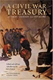A Civil War Treasury of Tales, Legends and Folklore, , 0803261721