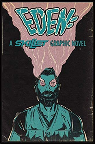 Eden:A Skillet Graphic Novel: Skillet, Random Shock, Chris Hunt