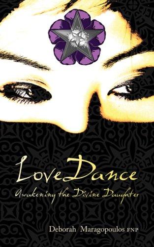 Love Dance: Awakening the Divine Daughter ebook