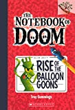 Rise Of The Balloon Goons (Turtleback School & Library Binding Edition) (Notebook of Doom)