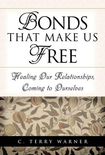 Bonds That Make Us Free by [Warner, C. Terry]