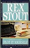 Plot It Yourself, Rex Stout, 0553253638