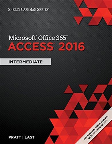 Shelly Cashman Series Microsoft Office 365 & Access 2016: Intermediate