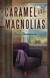 Caramel and Magnolias