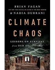 Climate Chaos: Lessons on Survival from Our Ancestors