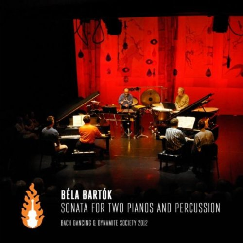 Bela Bartok: Sonata for Two Pianos and Percussion (Bela Bartok Sonata For Two Pianos And Percussion)