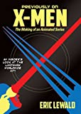 img - for Previously on X-men: The Making of an Animated Series book / textbook / text book