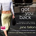 Got You Back Hörbuch von Jane Fallon Gesprochen von: Jane Collingwood