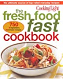 Cooking Light: Fresh Food Fast Cookbook