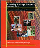 Creating College Success AAA115/CPD115, Skip Downing, 0495830437