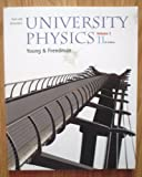 Sears and Zemansky's University Physics, Young, Hugh D. and Freedman, Roger A., 0805391827